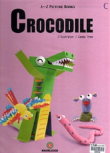 CROCODILE(A~Z Picture Books)